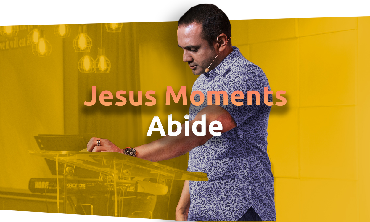 Jesus Moments - Abide