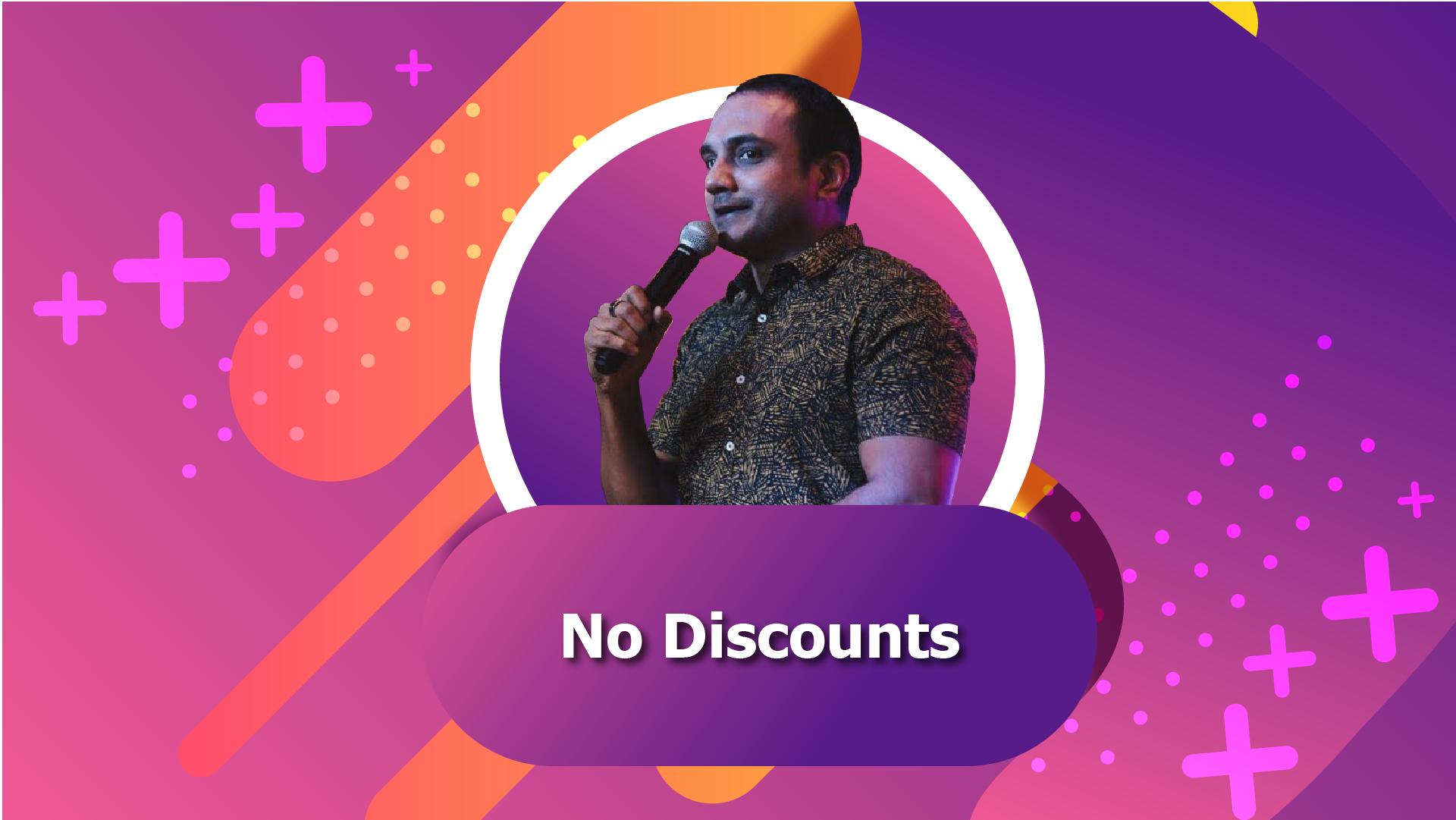 No Discounts