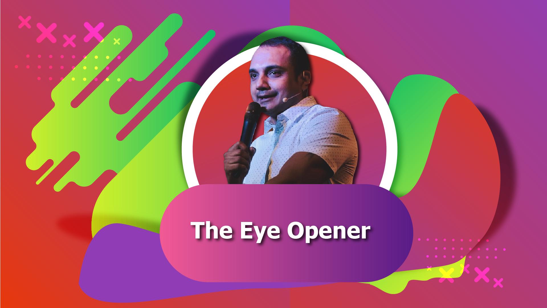 The Eye Opener